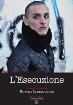 """""""L'esecuzione"""" – cortometraggio di Enrico Iannaccone."""