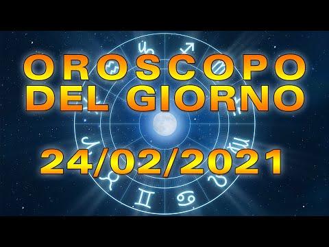 Oroscopo del Giorno Mercoledì 24 Febbraio 2021!
