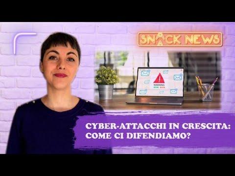 Cyber security e attacchi informatici, quattro cose da sapere   Snack News