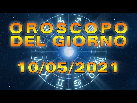 Oroscopo del Giorno Lunedì 10 Maggio 2021!