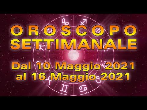 Oroscopo della Settimana dal 10 al 16 Maggio 2021!