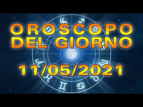 Oroscopo del Giorno Martedì 11 Maggio 2021!