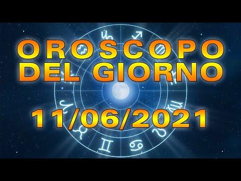 Oroscopo del Giorno Venerdì 11 Giugno 2021!