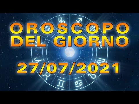 Oroscopo del Giorno Martedì 27 Luglio 2021!