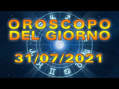 Oroscopo del Giorno Sabato 31 Luglio 2021!