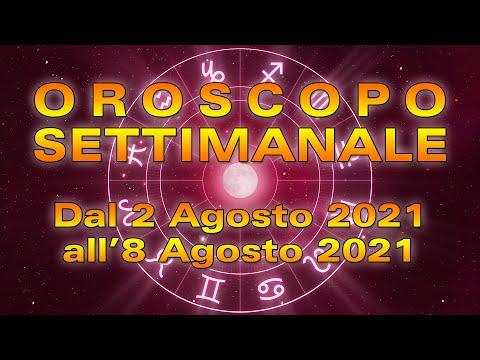 Oroscopo della Settimana dal 2 all'8 Agosto 2021!