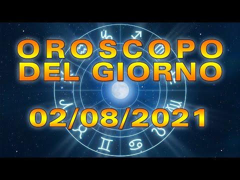 Oroscopo del Giorno Lunedì 2 Agosto 2021!