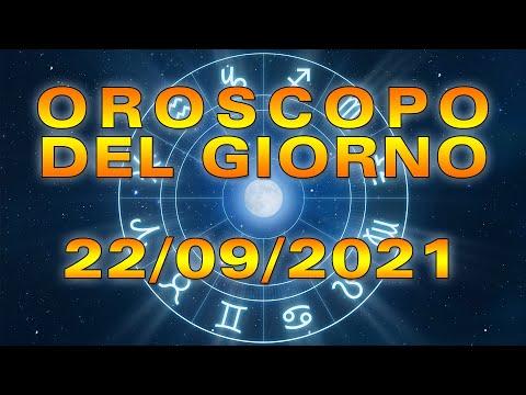 Oroscopo del Giorno Mercoledì 22 Settembre 2021!